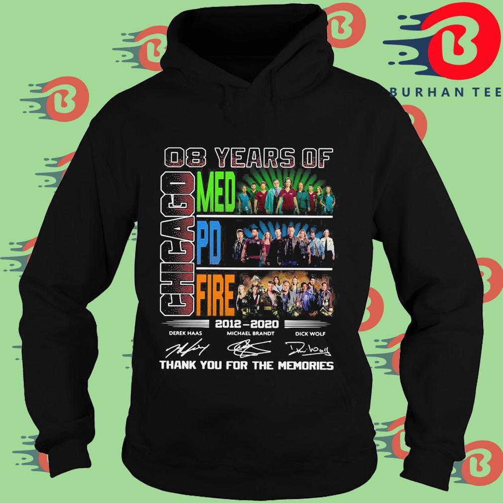 08 years of Chicago Med Pd Fire thank you for the memories signatures s Hoodie