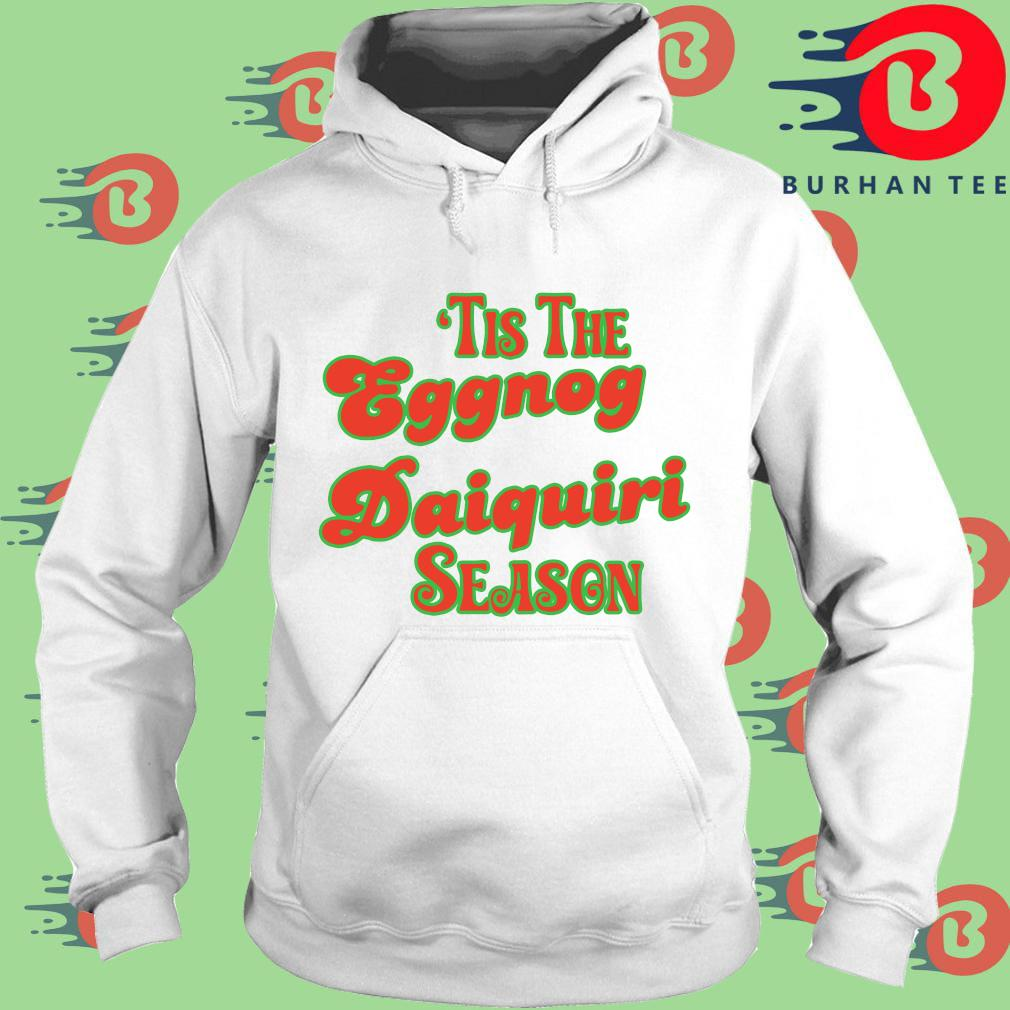 'Tis the eggnog daiquiri season s trang Hoodie