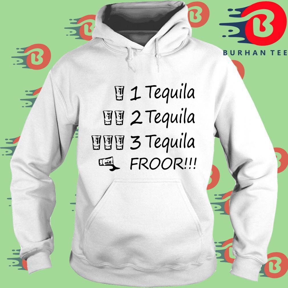 1 tequila 2 tequila 3 tequila froor s trang Hoodie