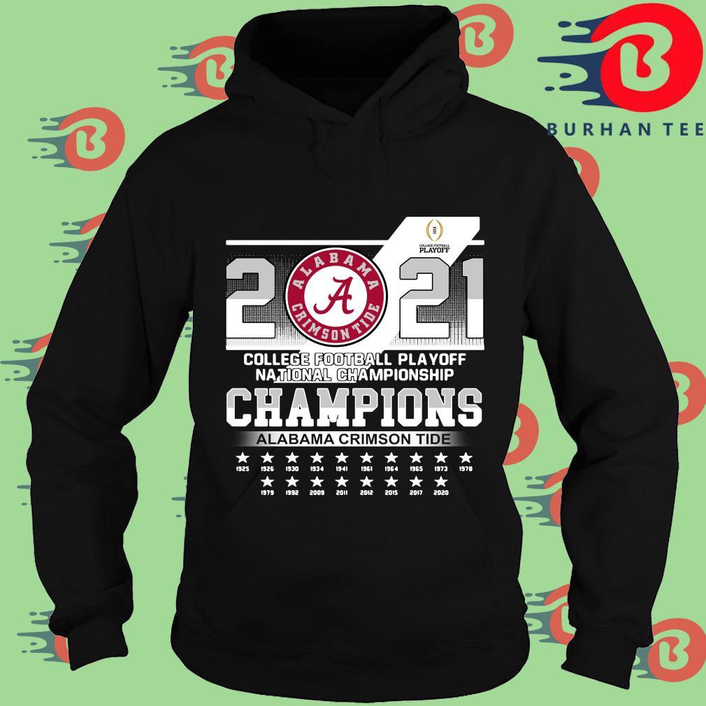 Alabama Crimson Tide 2021 college football playoff national Championship Champions 1925-2020 shirt, sweats Hoodie