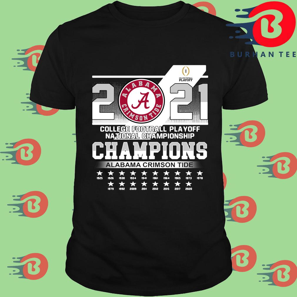 Alabama Crimson Tide 2021 college football playoff national Championship Champions 1925-2020 shirt, sweatshirt