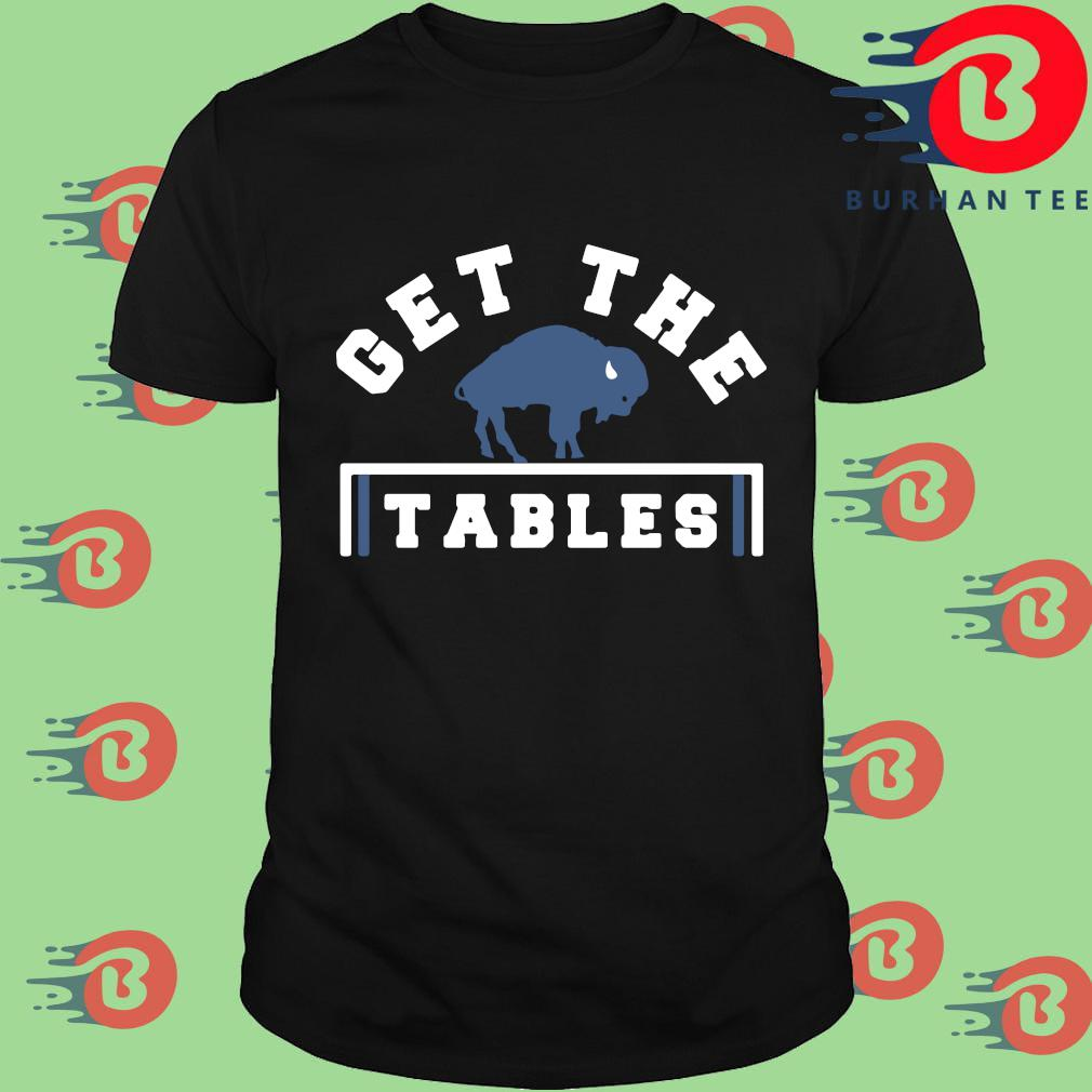 Buffalo Bills get the tables shirt