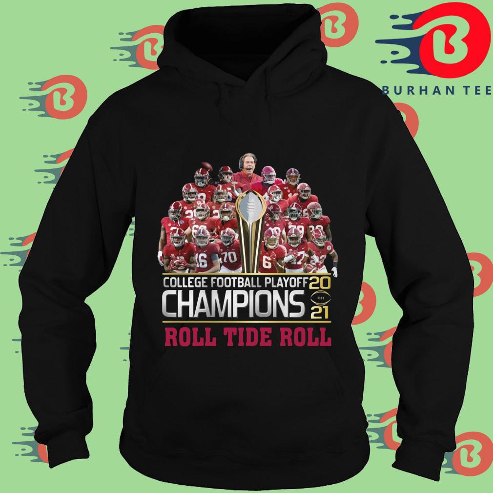 College football playoff 2021 Champions roll tide roll s Hoodie