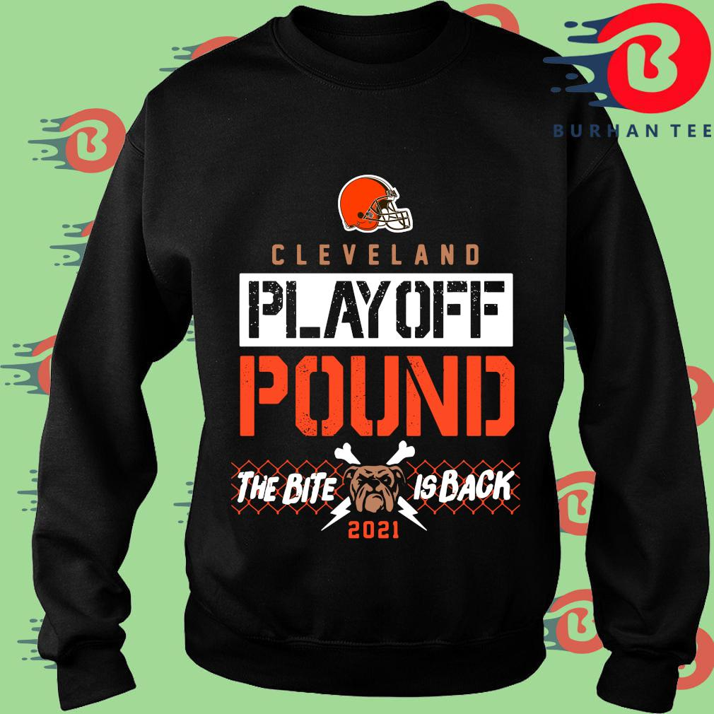 Funny Cleveland Browns playoff pound the bite is back 2021 s Sweater