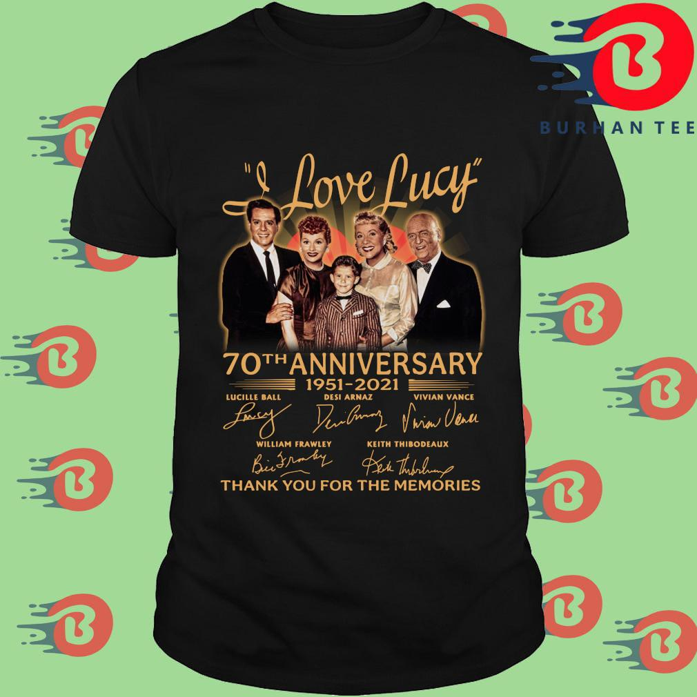 I Love Lucy 70th anniversary 1951-2021 thank you for the memories signatures shirt