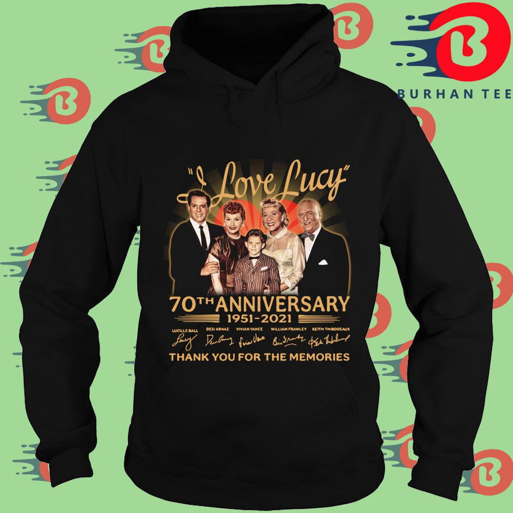 I Love Lucy 70th anniversary 1951-2021 thank you for the memories signatures t-s Hoodie