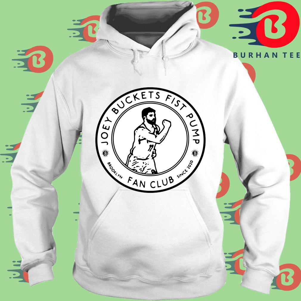 Joey Buckets fist Pump Brooklyn fan club since 2020 s trang Hoodie