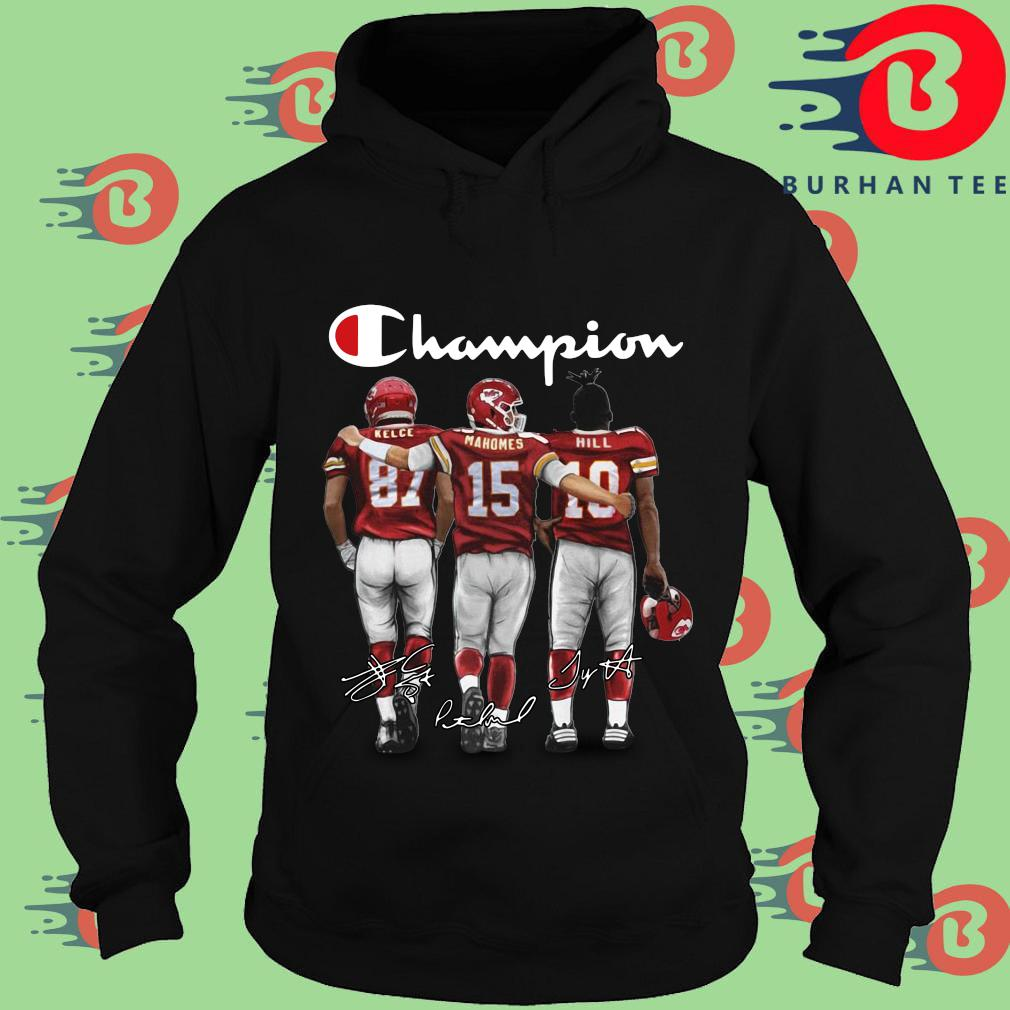 Kansas City Chiefs Champion Kelce Mahomes Hill signatures s Hoodie