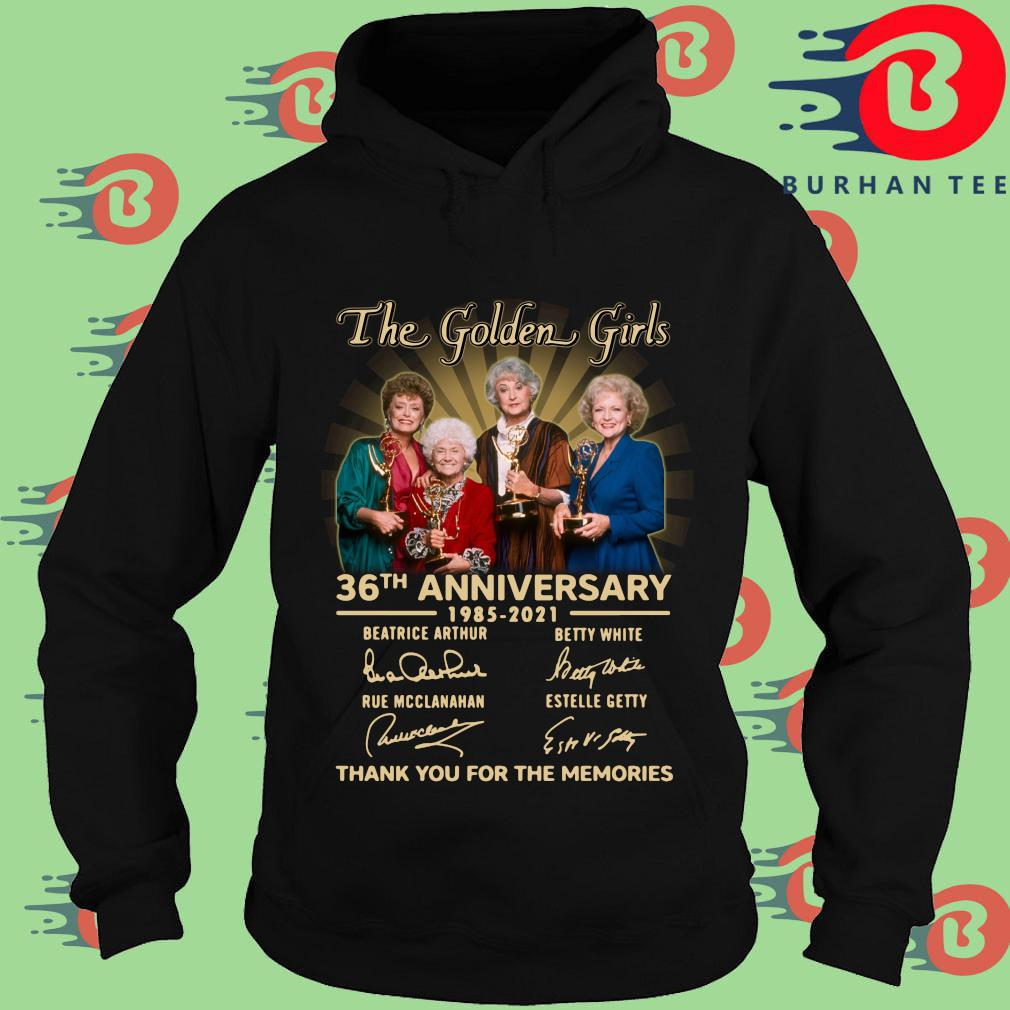 Official The Golden Girls 36th anniversary 1985-2021 thank you for the memories signatures s Hoodie