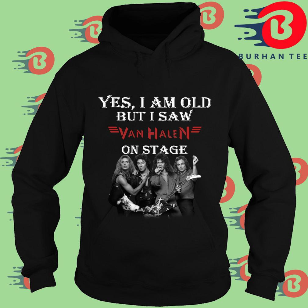 Official yes I am old but I saw Van Halen on stage s Hoodie