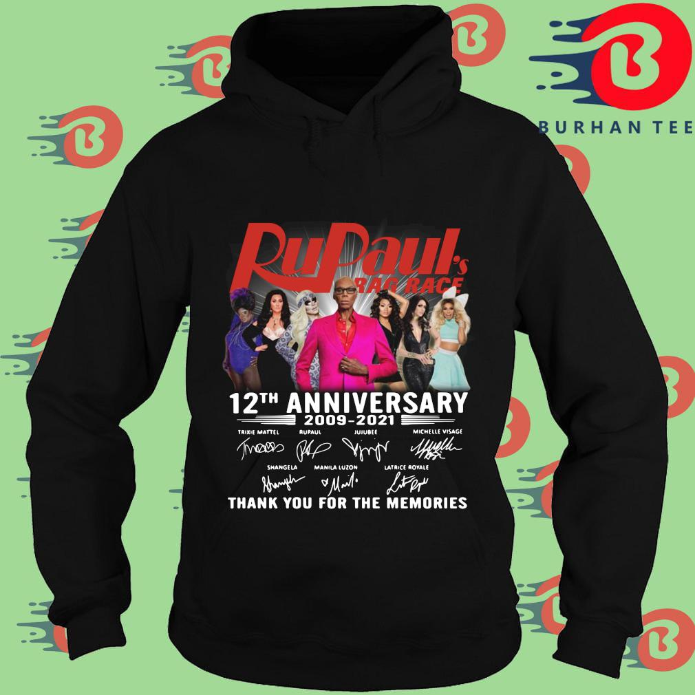 Rupaul's Drag Race 12th anniversary 2009-2021 thank you for the memories signatures s Hoodie