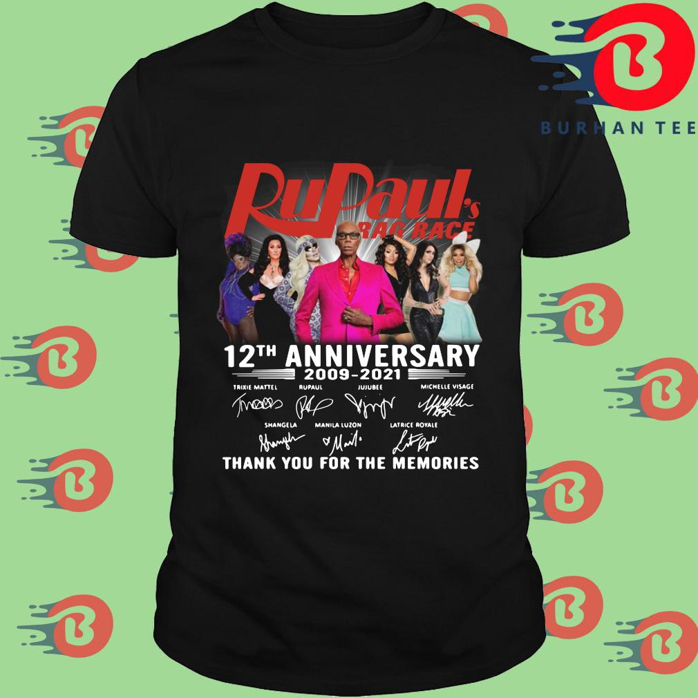 Rupaul's Drag Race 12th anniversary 2009-2021 thank you for the memories signatures shirt