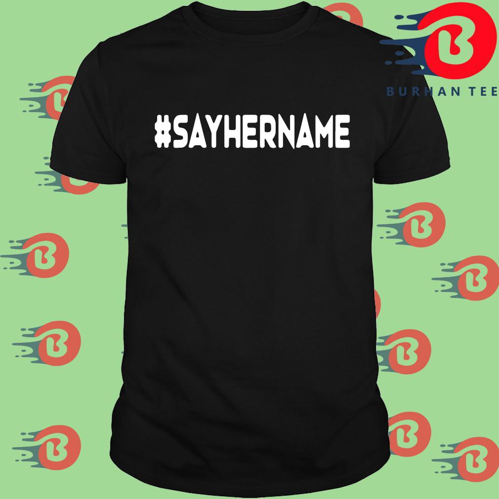 Say her name shirt