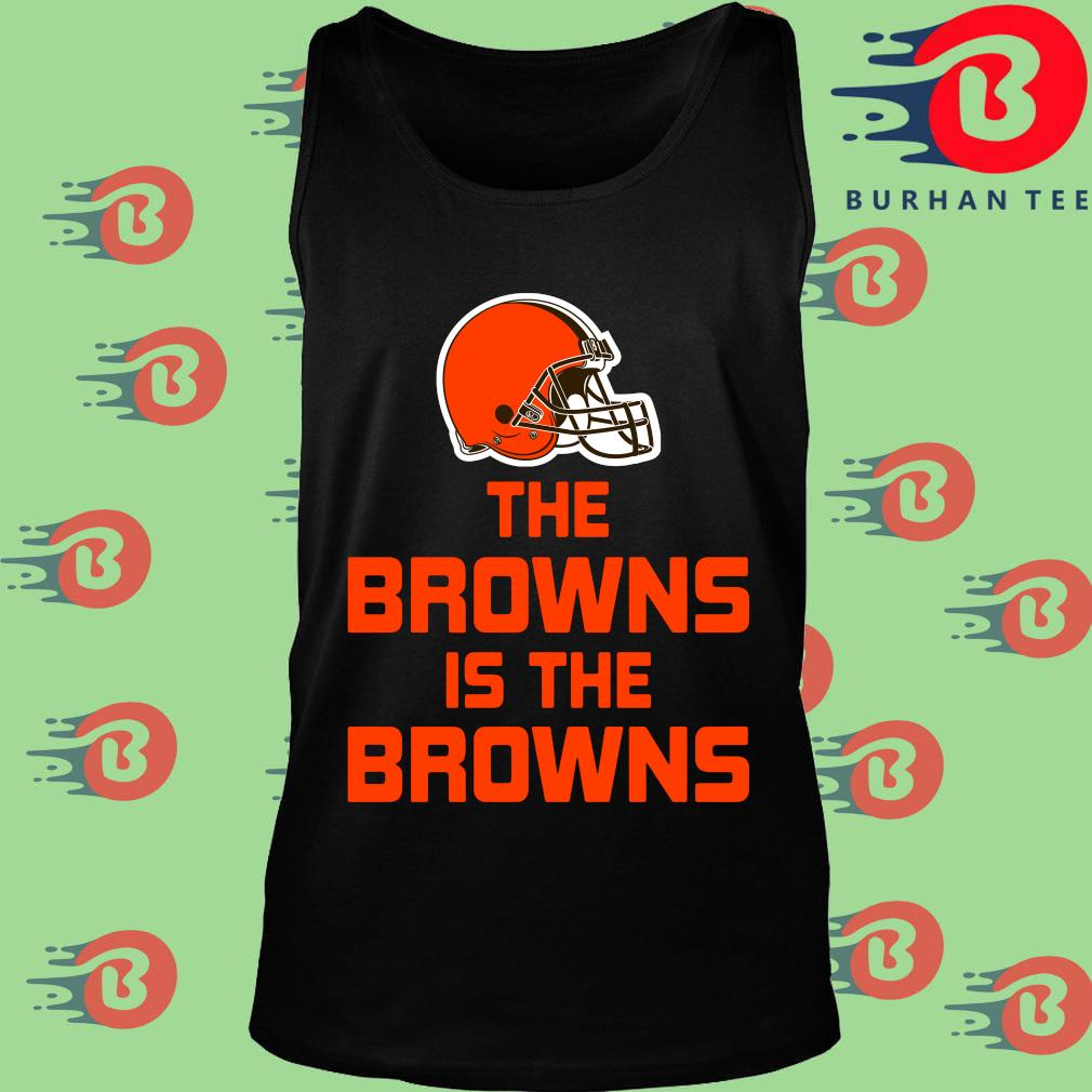 The Cleveland Browns is the Browns s Tank top