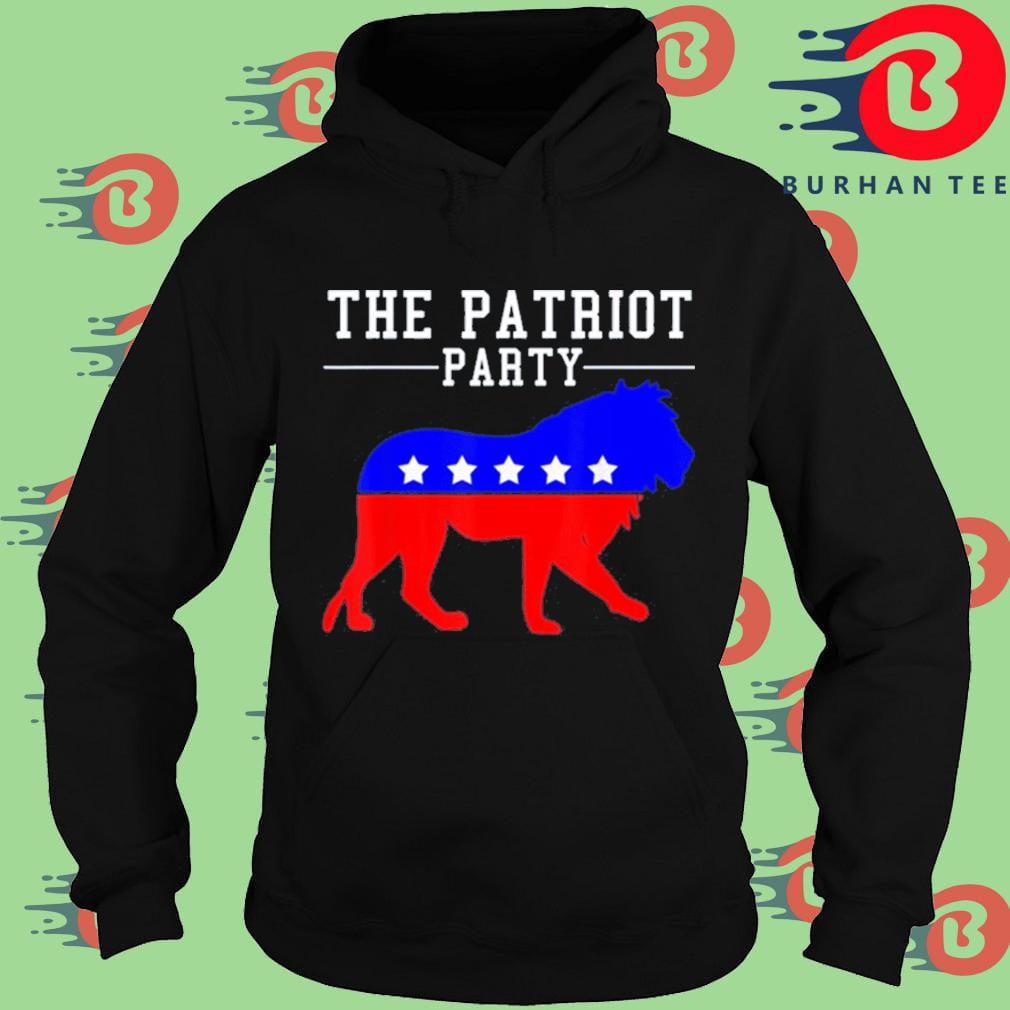 The Patriot Party Lion Shirt Hoodie