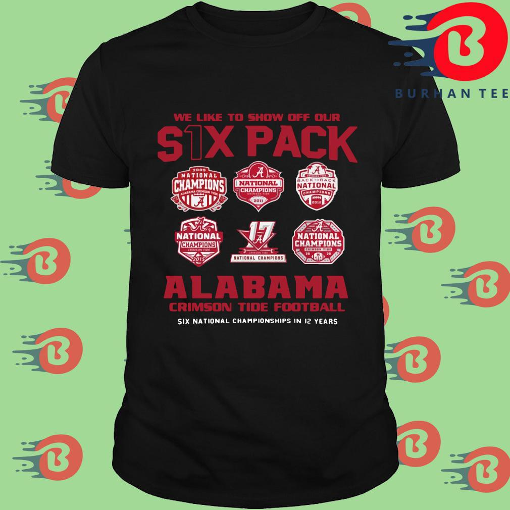 We like to show off your six pack Alabama Crimson Tide football shirt